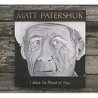 Matt Patershuk - Was So Fond of You [CD] USA import