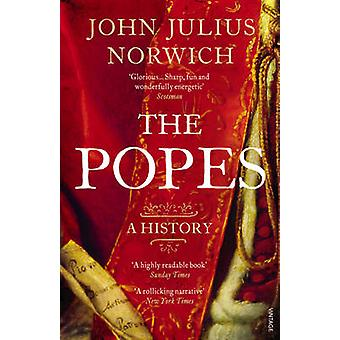 The Popes - A History by John Julius Norwich - 9780099565871 Book