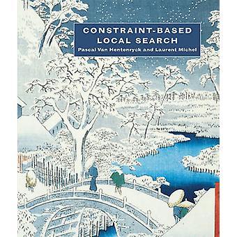 Begränsningsbaserad lokal sökning av Pascal Van Hentenryck - Laurent Mich