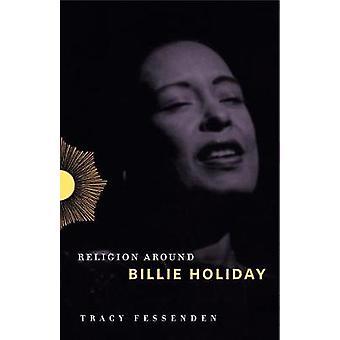 Religion autour de Billie Holiday par Tracy Fessenden - livre 9780271080956