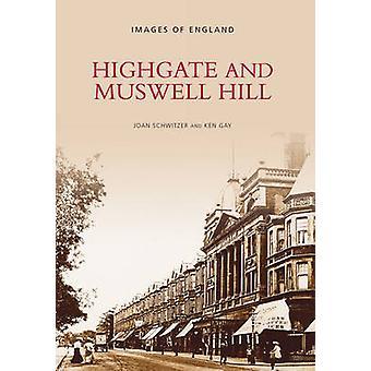 Highgate i Muswell Hill przez Joan Schwitzer - Kenneth Gay - 978075240