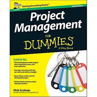 Project Management For Dummies (2a ed UK) di Nick Graham - 978111902