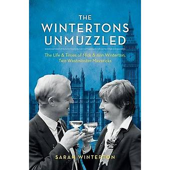 The Wintertons Unmuzzled - The Life & Times of Nick & Ann Winterton -