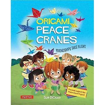 Origami fred kranar - vänskap ta flyg - inkluderar origamipapper