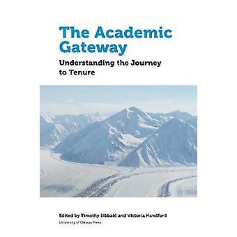 Den akademiska Gateway - förstå resan till besittningsrätt av Timothy