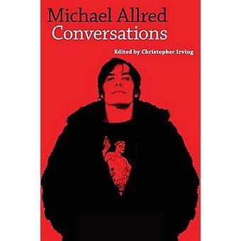 Michael Allred - konversationer av Christopher Irving - 9781496803269 B