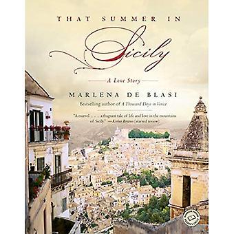 Cet été-là en Sicile: une histoire d'amour