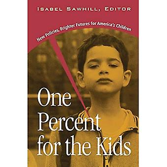 En procent för barnen: nya politikområden, ljusare Futures för Amerikas barns