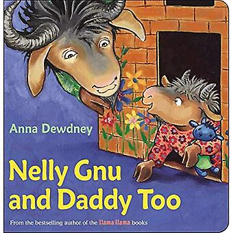 Nelly Gnu and Daddy Too [Board Book]