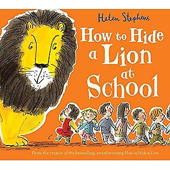 How to Hide a Lion at School Gift edition [Board book]