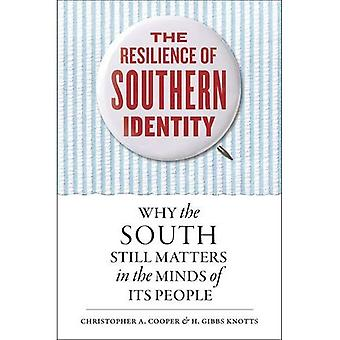 The Resilience of Southern Identity: Why the South Still Matters in the Minds� of its People