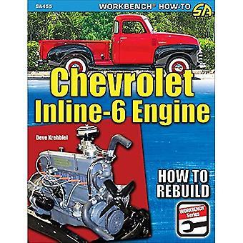 Chevrolet Inline-6 Engine 1929-1962: How to Rebuild