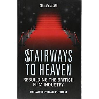 Escaliers vers le ciel: reconstruction de l'industrie cinématographique britannique