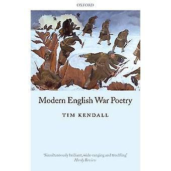 Poésie anglaise moderne de guerre par Kendall & Tim Professeur d'anglais et université d'Exeter