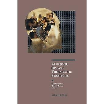 Alzheimer-Krankheit therapeutische Strategien von Giacobini & Ezio