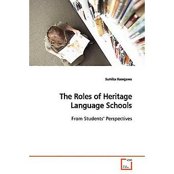 The Roles of Heritage Language Schools by Hasegawa & Sumika