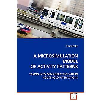 Ein Modell der Mikrosimulation der Aktivitätsmuster von Pribyl & Ondrej