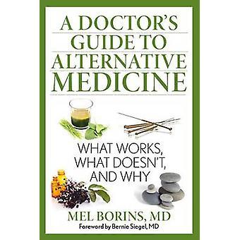 Doctor's Guide to Alternative Medicine - Mikä toimii - Mikä ei't -