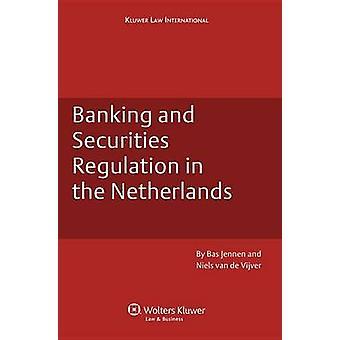 Bank- och Securities Regulation i Nederländerna av Jennen & Bas och van de Vijver & Niels