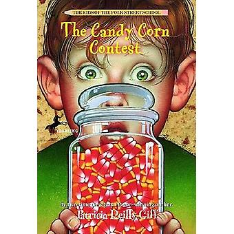 The Candy Corn Contest by Patricia Reilly Giff - Giff - Blanche Sims