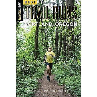 Best Trail Runs Portland - Oregon by Adam Chase - 9781493025206 Book