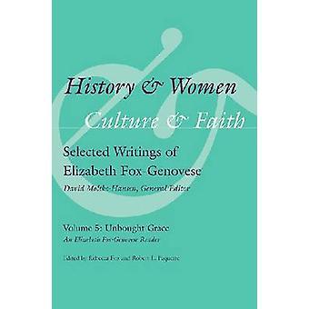 Geschiedenis en vrouwen - cultuur en geloof - Selected Writings van Elizabeth
