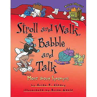 Stroll and Walk - Babble and Talk by Brian P. Cleary - 9781580139380