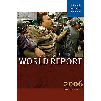 Human Rights Watch World Report 2006 by Human Rights Watch - 97815832