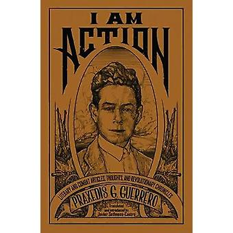 I Am Action - Literary and Combat Articles - Thoughts and Revolutionar