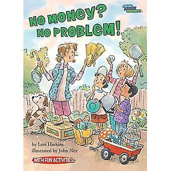 No Money? No Problem!