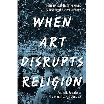 Hvornår kunst forstyrrer Religion: Æstetisk oplevelse og den evangeliske sind