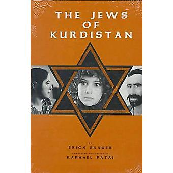 The Jews of Kurdistan by Brauer & Eric