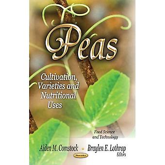 PEAS CULTIVATION VARIETIES NU. (Food Science and Technology: Nutrition and Diet Research Progress)