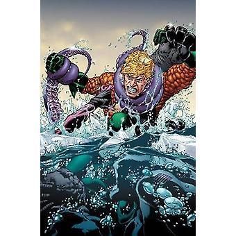 Aquaman Vol. 3 Rebirth by Abnett & Dan