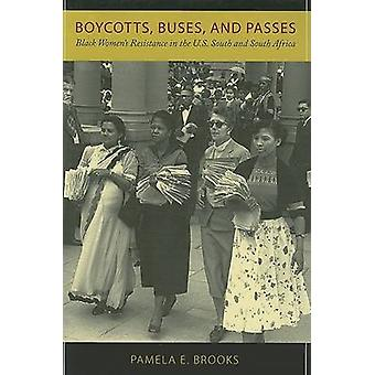Boycotts - Buses - and Passes - Black Women's Resistance in the U.S. S