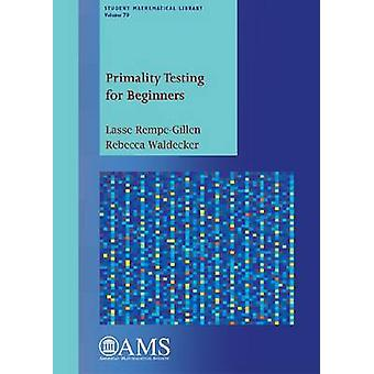 Primality Testing for Beginners by Lasse Rempe-Gillen - 9780821898833