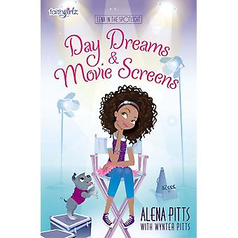 Day Dreams and Movie Screens by Pitts & Alena