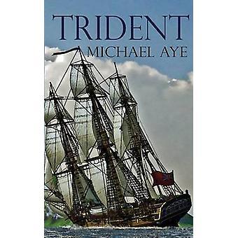 Trident by Aye & Michael
