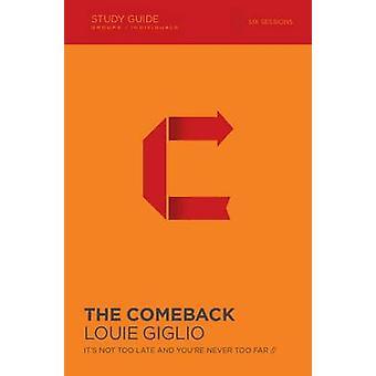 The Comeback Study Guide by Louie Giglio