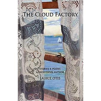 The Cloud Factory by Otis & Laurie