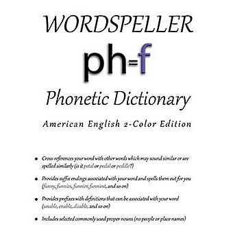 Wordspeller Fonetische Woordenboek Amerikaans Engels 2Color Edition door Frank & Diane M