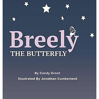 Breely the Butterfly by Grant & Candy