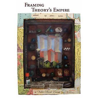Framing Theorys Empire by Holbo & John