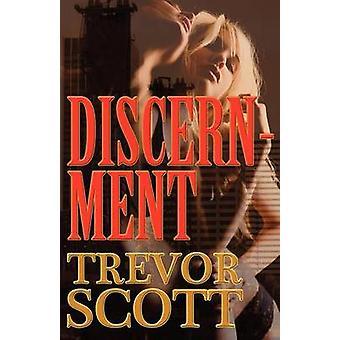 Discernment by Scott & Trevor