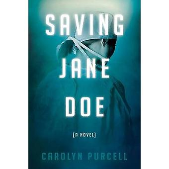 Saving Jane Doe by Purcell & Carolyn