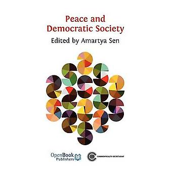 Peace and Democratic Society by Sen & Amartya
