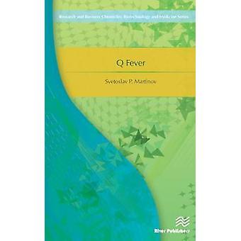 Q Fever by Martinov & Svetoslav P.