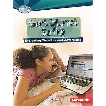 Smart Internet Surfing Utvärdera webbplatser och reklam av Candice Ransom