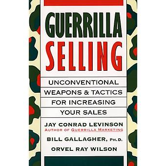 Guerrilla Selling by Bill Gallagher - 9780395578209 Book