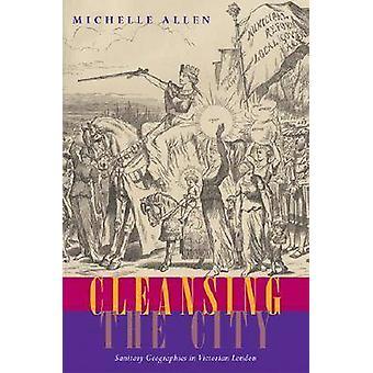 Limpieza de la ciudad - sanitarios geografías en el Londres victoriano por Miche